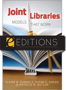 Joint Libraries: Models That Work--eEditions e-book