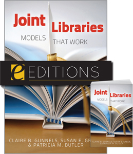 Joint Libraries: Models That Work--print/e-book Bundle