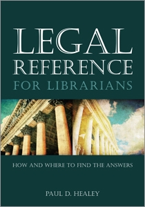 Legal Reference for Librarians: How and Where to Find the Answers