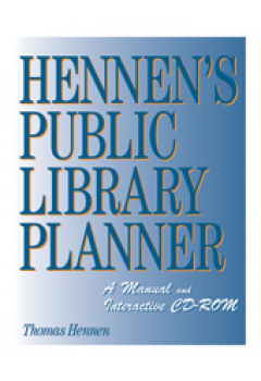 Hennen's Public Library Planner: A Manual and Interactive CD-ROM