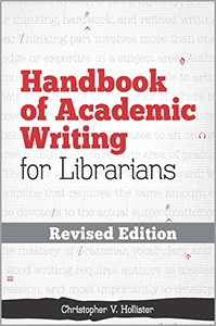 Handbook of Academic Writing for Librarians—REVISED EDITION | ALA Store