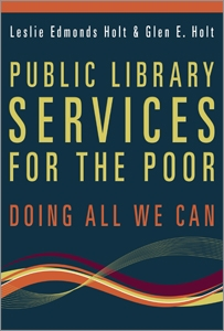 Public Library Services for the Poor: Doing All We Can