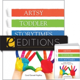 Artsy Toddler Storytimes: A Year's Worth of Ready-To-Go Programming--print/PDF e-book Bundle