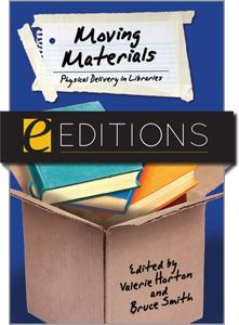Moving Materials: Physical Delivery in Libraries--eEditions e-book