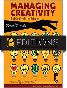 Managing Creativity: The Innovative Research Library: PIL 70—eEditions e-book