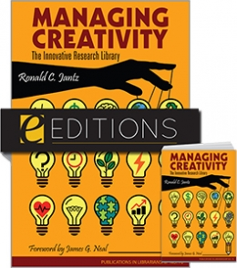 Managing Creativity: The Innovative Research Library: PIL 70—print/e-book Bundle