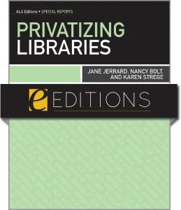 Privatizing Libraries--eEditions e-book