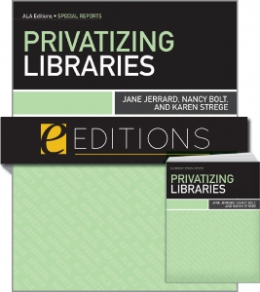 Privatizing Libraries--print/e-book Bundle