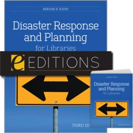Disaster Response and Planning for Libraries, Third Edition--print/e-book bundle