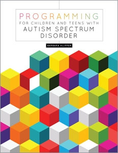 Programming for Children and Teens with Autism Spectrum Disorder