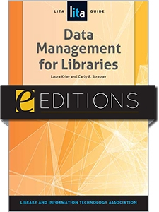 Data Management for Libraries: A LITA Guide--eEditions e-book