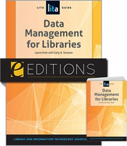 Data Management for Libraries: A LITA Guide—print/e-book Bundle