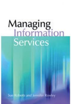 Managing Information Services: