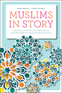 book cover for Muslims in Story: Expanding Multicultural Understanding through Children's and Young Adult Literature