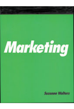 Marketing: A How-To-Do-It Manual for Librarians