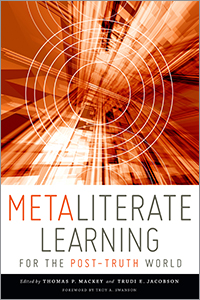 book cover for Metaliterate Learning for the Post-Truth World