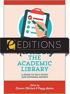 Reviewing the Academic Library: A Guide to Self-Study and External Review—eEditions e-book