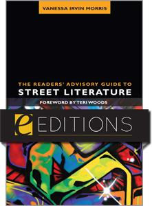 The Readers' Advisory Guide to Street Literature--eEditions e-book
