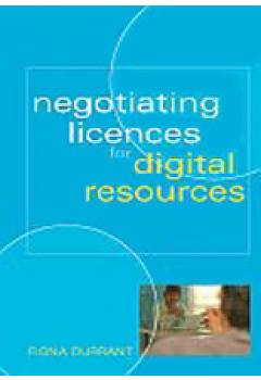 Negotiating Licenses for Digital Resources: