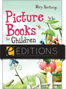 Picture Books for Children: Fiction, Folktales, and Poetry--eEditions e-book