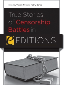 True Stories of Censorship Battles in America's Libraries--eEditions e-book