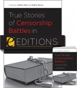 True Stories of Censorship Battles in America's Libraries--print/e-book Bundle