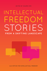 book cover for Intellectual Freedom Stories from a Shifting Landscape