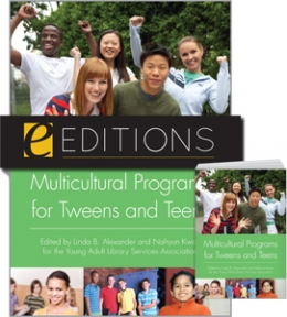 Multicultural Programs for Tweens and Teens--print/e-book Bundle
