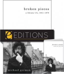 Broken Pieces: A Library Life, 1941-1978--print/e-book Bundle