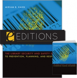 The Library Security and Safety Guide to Prevention, Planning, and Response--print/e-book Bundle