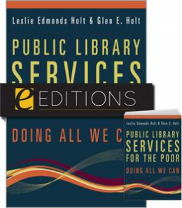 Public Library Services for the Poor: Doing All We Can--print/e-book Bundle