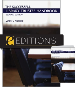 The Successful Library Trustee Handbook, Second Edition--print/e-book Bundle