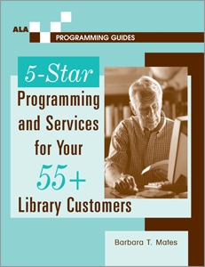 5-Star Programming and Services for Your 55+ Library Customers