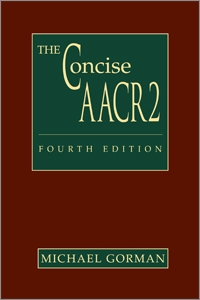 Concise AACR2: Fourth Edition through the 2004 Update