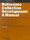Reference Collection Development: A Manual: RUSA Occasional Paper #27