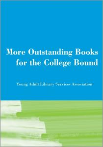 More Outstanding Books for the College Bound, 2005 Edition