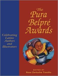 Pura Belpré Awards: Celebrating Latino Authors and Illustrators