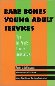 Bare Bones Young Adult Services: Tips for Public Library Generalists