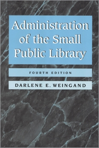 Administration of the Small Public Library, 4th Edition