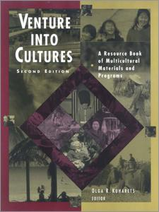Venture into Cultures, Second Edition: A Resource Book of Multicultural Materials & Programs