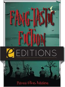 Fang-tastic Fiction: Twenty-First Century Paranormal Reads--eEditions PDF e-book