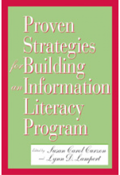 Proven Strategies for Building an Information Literacy Program: