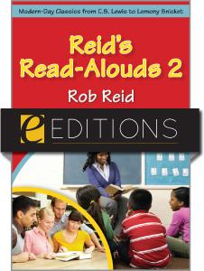 Reid's Read-Alouds 2: Modern-Day Classics from C.S. Lewis to Lemony Snicket--eEditions e-book