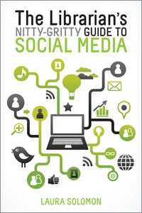 The Librarian's Nitty-Gritty Guide to Social Media