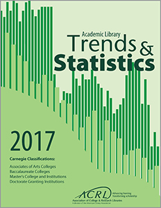 book cover for 2017 ACRL Academic Library Trends and Statistics for Carnegie Classifications: Associates of Arts Colleges Baccalaureate Colleges Master's College and Institutions Doctorate Granting Institutions