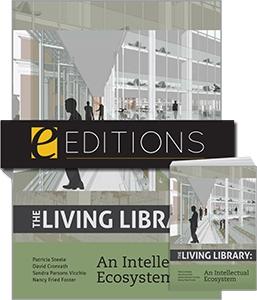The Living Library: An Intellectual Ecosystem—print/e-book Bundle