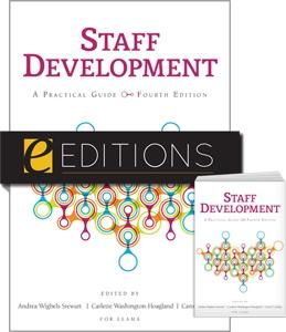 Staff Development: A Practical Guide, Fourth Edition--print/PDF e-book Bundle