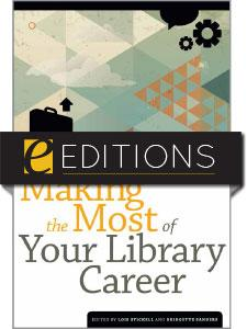 Making the Most of Your Library Career—eEditions e-book