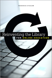 Reinventing the Library for Online Education