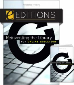 Reinventing the Library for Online Education—print/e-book Bundle